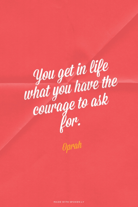 Courage-Oprah